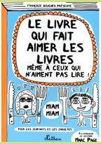 Le livre qui fait aimer les livres même a ceux qui n'aiment pas lire de Françoize Boucher édité par Nathan