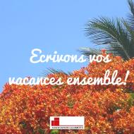 Écrivons vos vacances ensemble - Lilomots - La Réunion - Ateliers d'écriture enfants