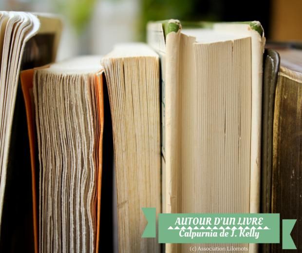 Autour d'un livre - Calpurnia - livres